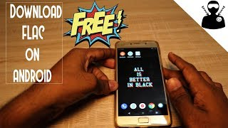 download-flac-on-your-android-device