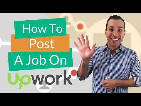 How to Post a Job on Upwork (Step-by-Step Tutorial)