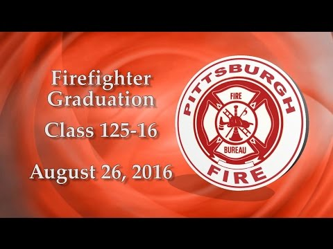 City of Pittsburgh Bureau of Fire Firefighter Graduation / C