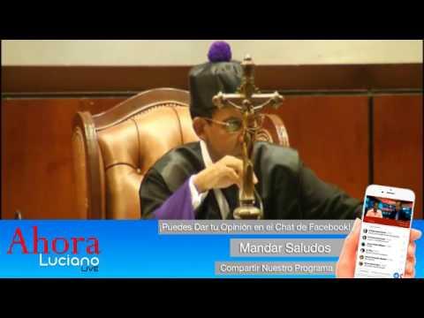 Ahora Luciano LIVE  30/5/17 Odebrecht, INVERDISA Apolinar Rodríguez (Don Polo)