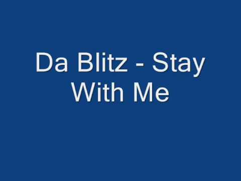 Da Blitz   Stay With Me