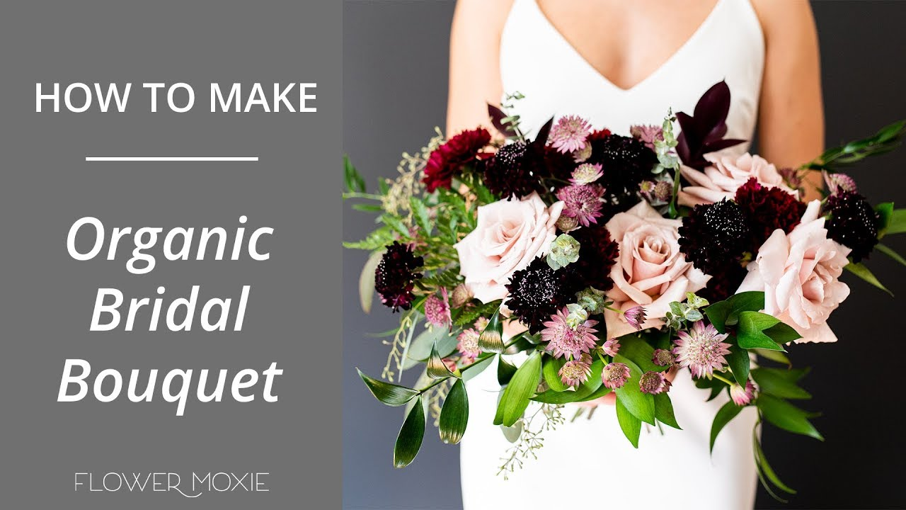 How To Make A Diy Organic Bridal Bouquet Youtube