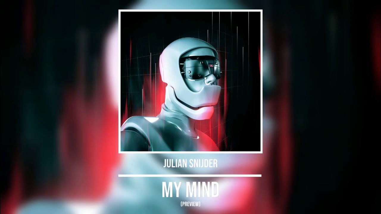 Julian Snijder - My Mind (Preview)