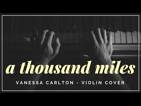 A Thousand Miles -  Violin + Piano Cover
