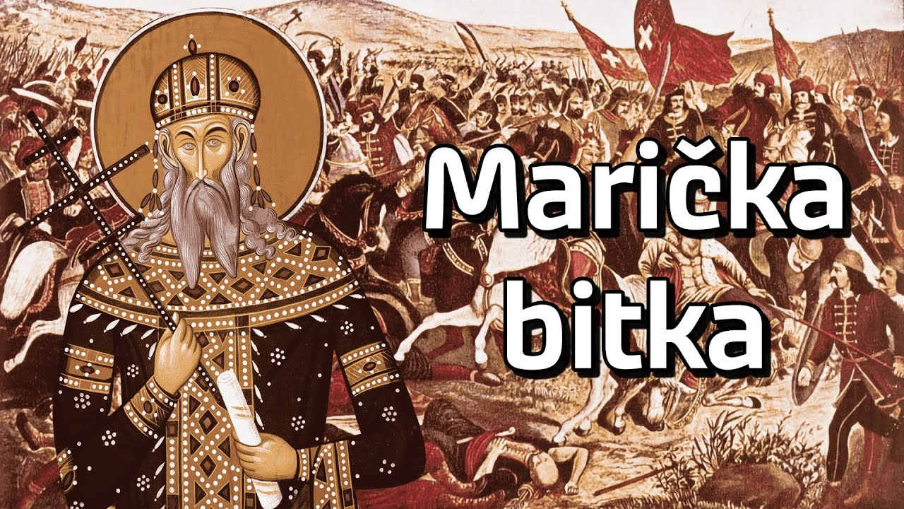 MARIČKA BITKA (1371) | Najbitnija Bitka u Istoriji Srba