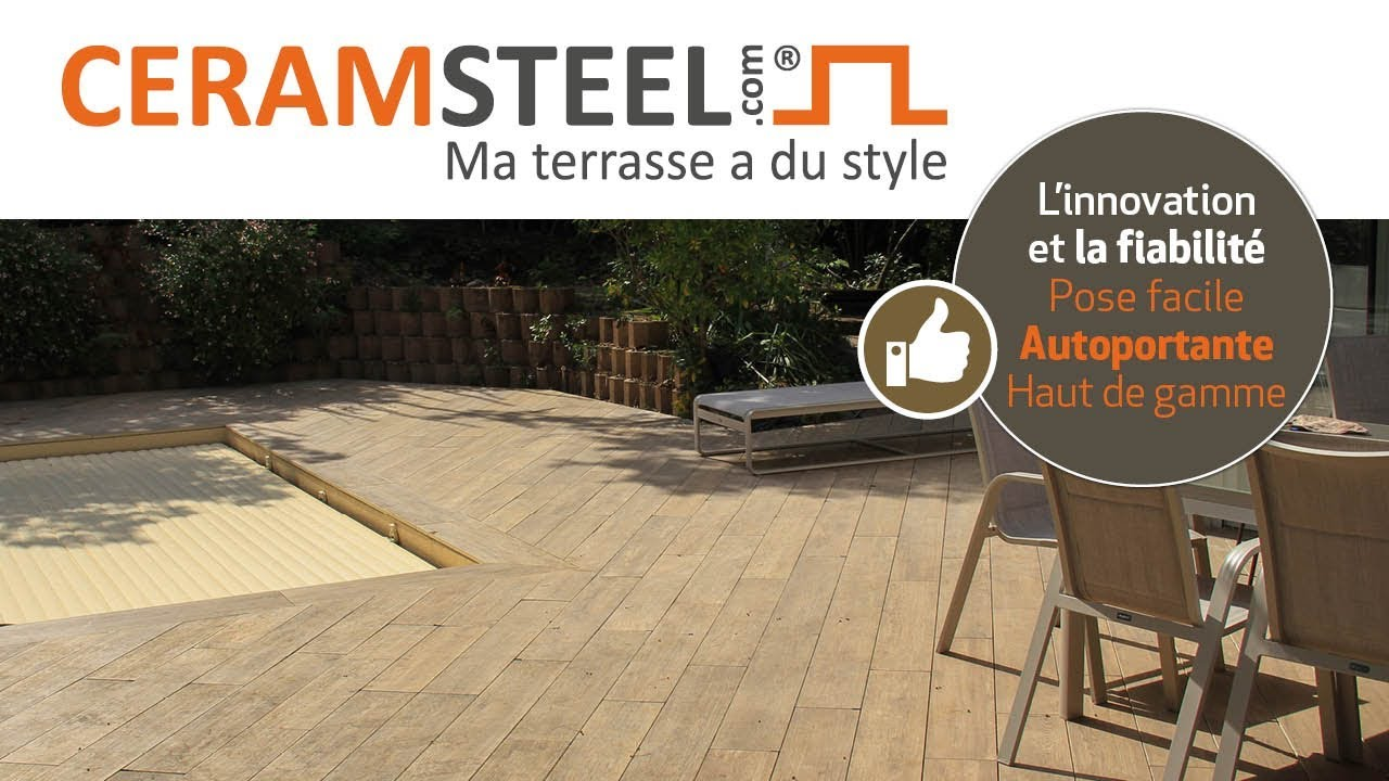 Le Systme Ceramsteel With Terrasse Facile Poser