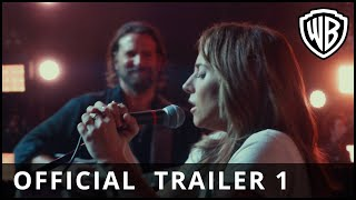 A Star is Born - Official Trailer 1 - Warner Bros. UK