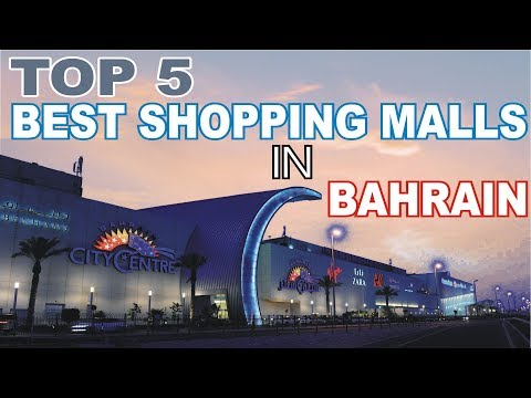 Top 5 Best Shopping Malls In Bahrain