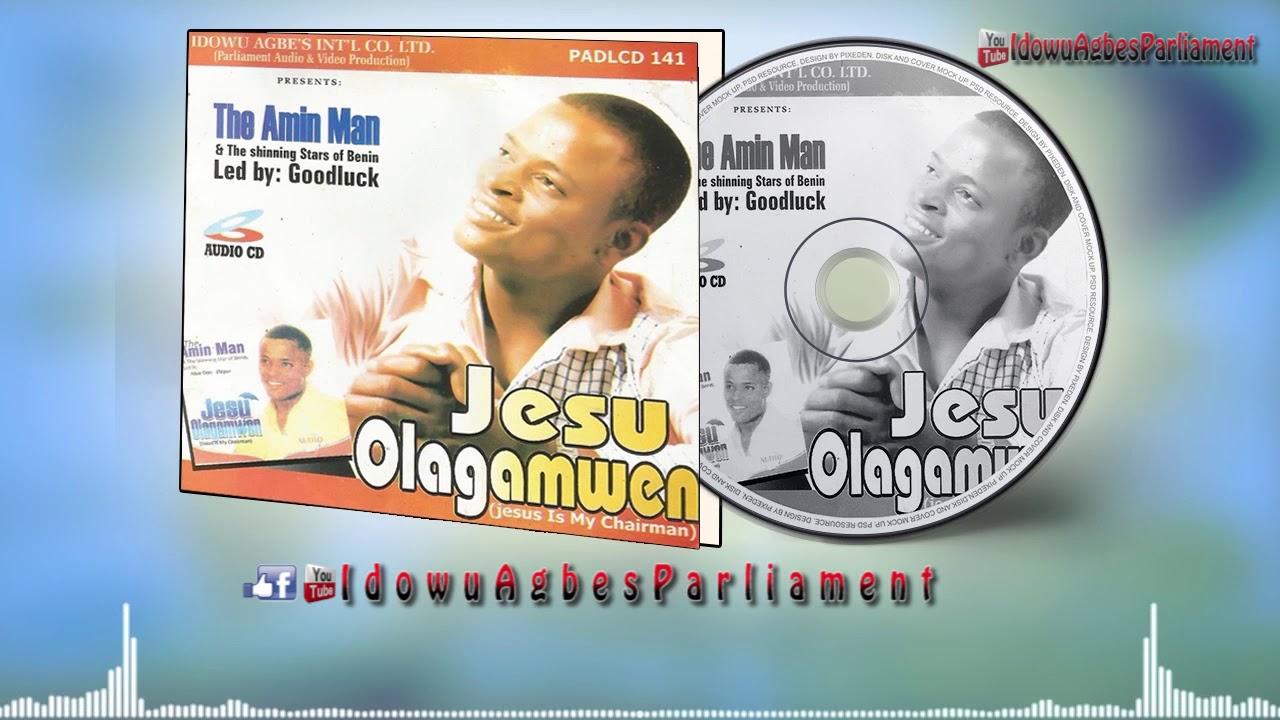 Benin Music: Amin Man - Jesu-Olagamwen (Full Amin Man Music Album)