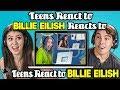 Teens React To Billie Eilish Reacts To Teens React To Billie Eilish Mp3