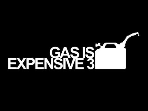 Gas is Expensive 3 (Full Length Movie)
