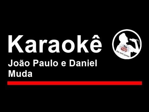 João Paulo e Daniel Muda Karaoke