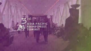 Highlights from the 3rd Asia-Pacific Rainforest Summit – #APRS2018