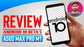 Review Android 10 Beta 5   Asus Zenfone Max Pro M1