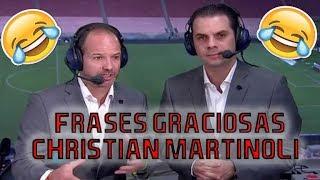 Los Comentarios Mas Graciosos De Christian Martinoli 2018