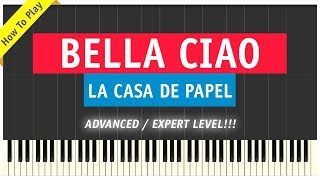 La Casa De Papel - Bella Ciao - Piano Cover (Tutorial & Sheet Music - Advanced / Expert)