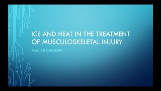 Ice and heat in the treatment of musculoskeletal injury