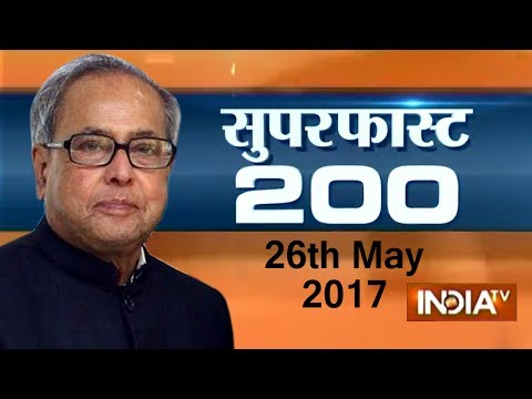 Superfast 200 | 26th May, 2017 ( Part 1 ) - India TV