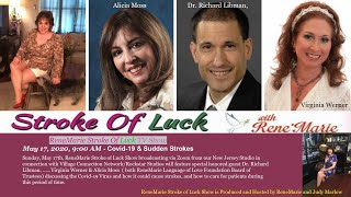 Covid-19 & Sudden Strokes- ReneMarie Stroke Of Luck TV Show - May 17, 2020, 9:00 AM