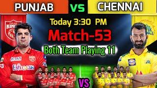 IPL 2021 Match-53   Chennai Vs Punjab Playing 11   CSK vs PBKS Match Playing 11   CSK vs PBKS