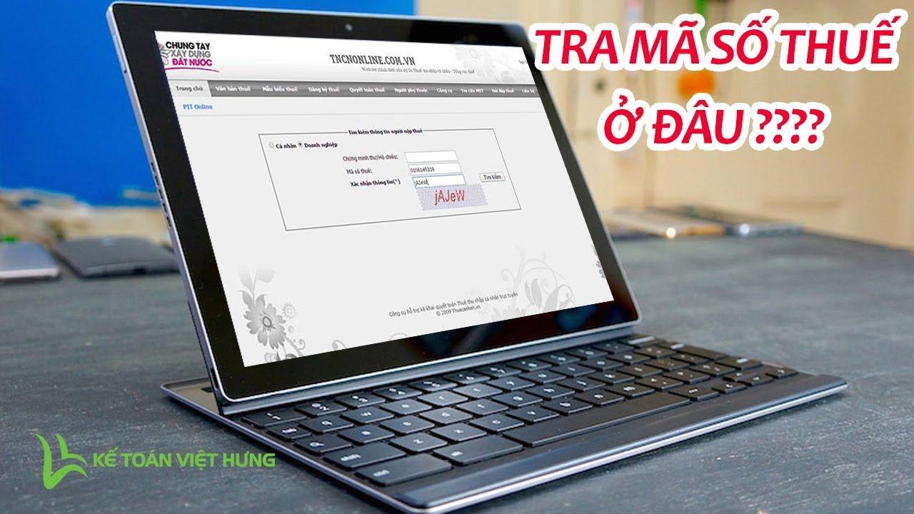 Cách tra cứu mã số thuế cá nhân, tờ khai quyết toán thuế trên Tncnonline 2016