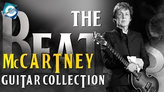 The Beatles' Sir Paul McCartney Guitar Collection