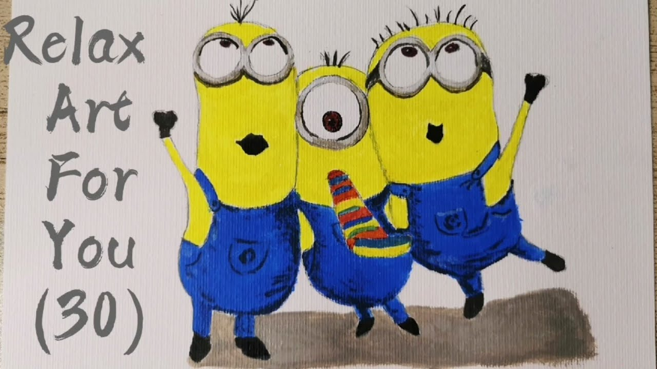 Relax challenge #30: Arcylic painting - Easy Relax Art - Minions Cartoon