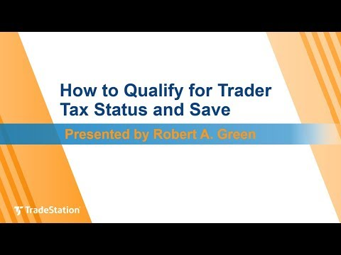 """""""How to Qualify for Trader Tax Status and Save"""" with Robert A. Green"""