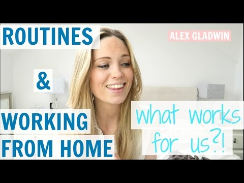 Routines | A Young Family and Working From Home – What Works For Us?!