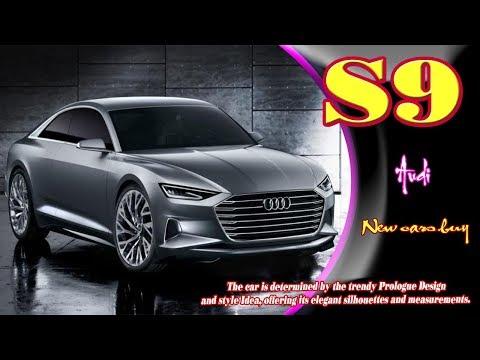 2019 Audi S9   2019 Audi S9 w12   2019 Audi S9 quattro   2019 Audi S9 plus   2019 Audi S9 pov