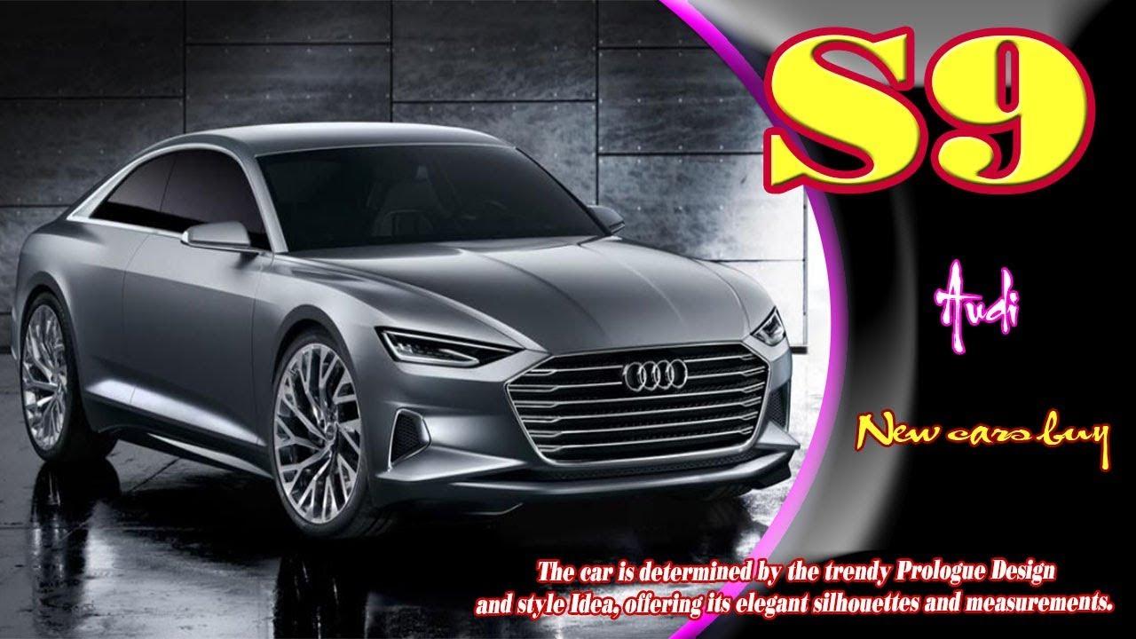 2019 Audi S9   2019 Audi S9 w12   2019 Audi S9 quattro   2019 Audi