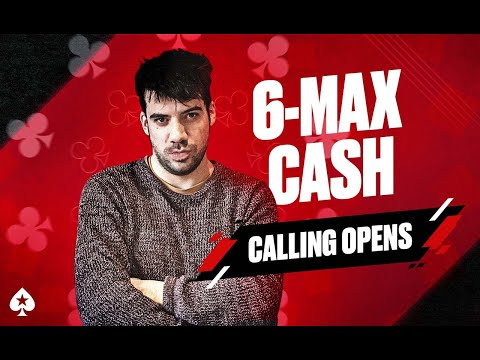 6-Max Cash Game Guide, Episode 5 - Calling Opens
