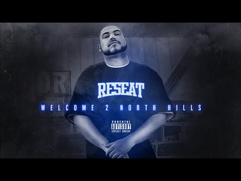 Reseat - Welcome To North Hills (Mixtape)