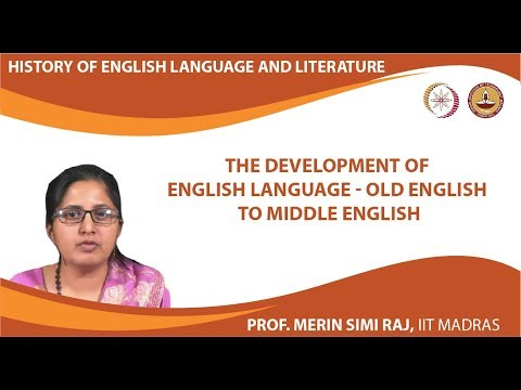 Lecture 3c - The Development of English Language - Old English to Middle English
