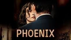 Phoenix - Official Trailer