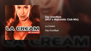 Say Goodbye (M12`s Majestetic Club Mix) Thumbnail