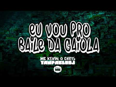 Yan Pablo DJ DJ David MM e MC Kevin o Chris - Eu vou pro Baile da Gaiola REMIX 150 BPM
