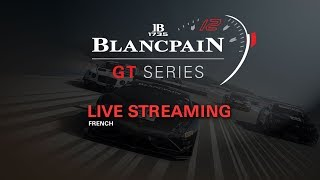 live main race barcelona blancpain gt series endurance cup french