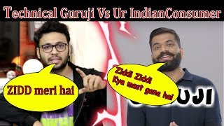 Technical Guruji Pokes Ur IndianConsumer || Dr Rann Vs Technical GuruJi ||Stalking King