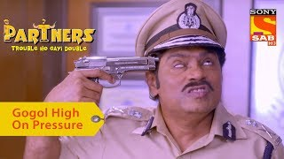 Your Favorite Character | Gogol High On Pressure | Partners Double Ho Gayi Trouble