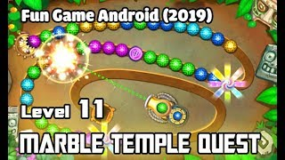 Marble - Temple Quest Gameplay [Level 11]: Best Marble shooter mobile game  (2019)