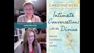 Caroline Myss: Intimate Conversations with the Divine