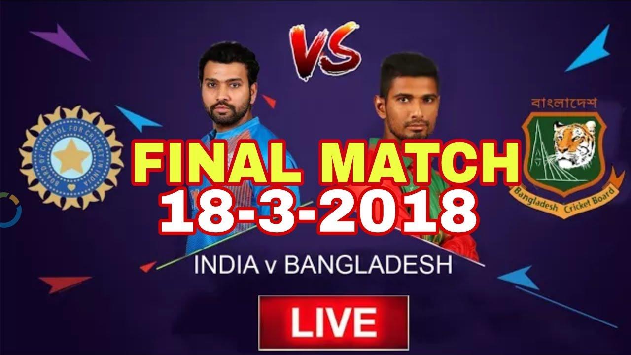 DSport Live   BAN vs IND Final T20 Match Live Stream Nidahas Trophy 2018    IND vs BAN Highlights