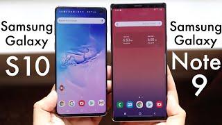 Samsung Galaxy Note 9 Vs Samsung Galaxy S10! (Comparison) (Review)