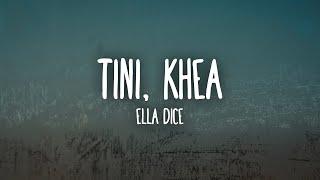 TINI, KHEA - Ella Dice (Letra/Lyrics)