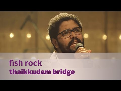 Fish Rock by Thaikkudam Bridge - Music Mojo Kappa TV