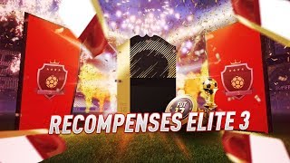 ELITE 3 FUT CHAMPIONS : REWARDS !!