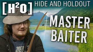 Hide & Hold Out - H2O #3 - MASTER BAITER