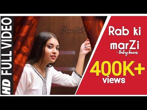 A Romantic Hindi love song   Rab Ki Marzi    A song by Babay Kumar