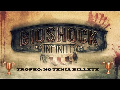 Bioshock Infinite - Logro / Trofeo No tenia billete